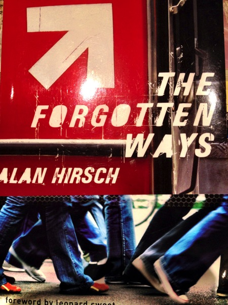 The Forgotten Ways Hirsch