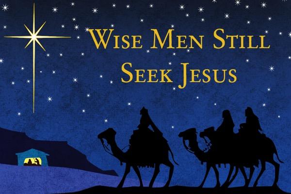Wise men still seek jesus christmas message card copy