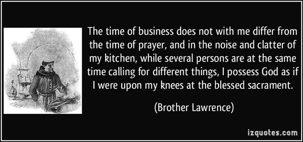 Brother Lawrence quote